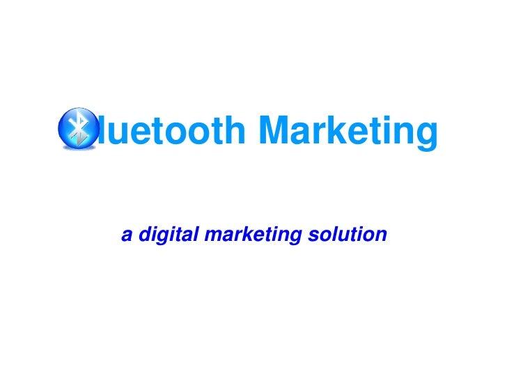 luetooth Marketing   a digital marketing solution