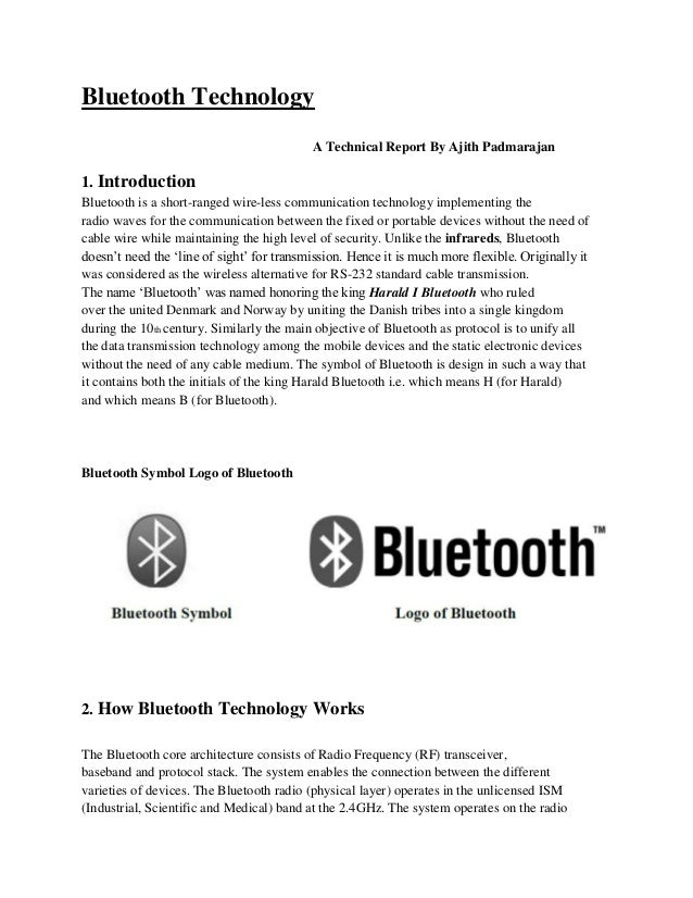 Bluetooth Technology                                           A Technical Report By Ajith Padmarajan1. IntroductionBlueto...