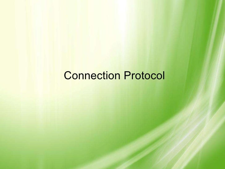 Connection Protocol