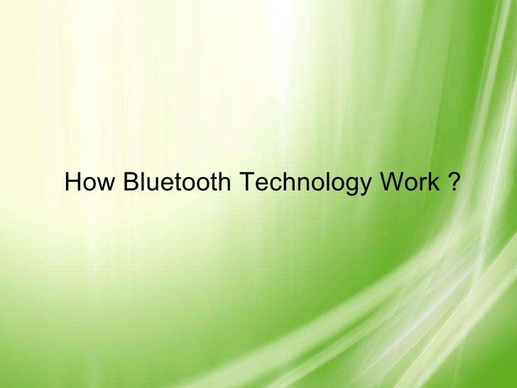 How Bluetooth Technology Work ?