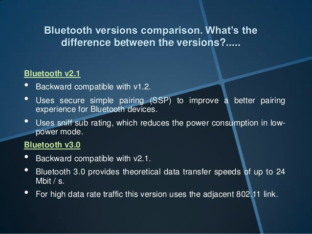 Bluetooth Versions Comparison What S The Difference Between The Vers