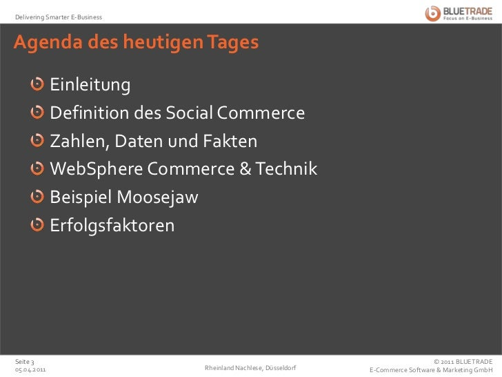 Agenda des heutigen Tages<br />Einleitung<br />Definition des Social Commerce<br />Zahlen, Daten und Fakten<br />WebSphere...