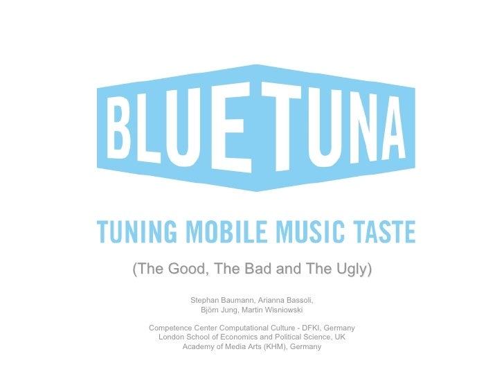 BluetunA  (The Good, The Bad and The Ugly)              Stephan Baumann, Arianna Bassoli,                 Björn Jung, Mart...