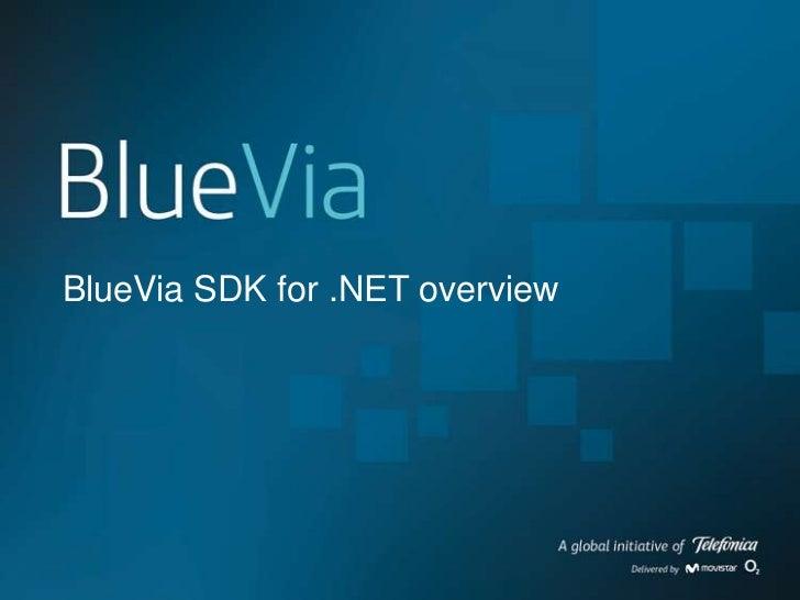 BlueVia SDK for .NET overview<br />