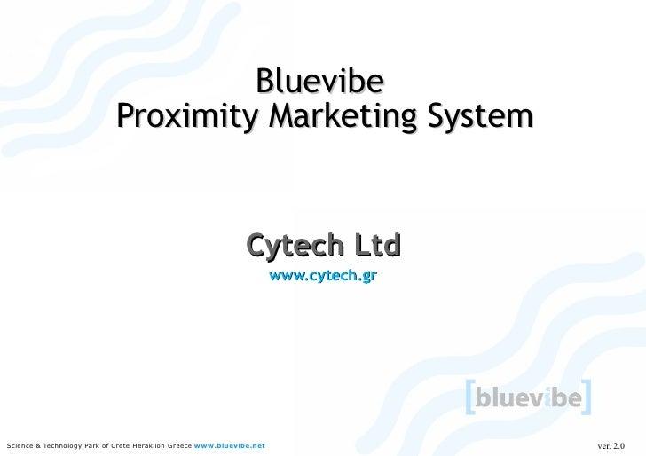 Bluevibe                             Proximity Marketing System                                                           ...