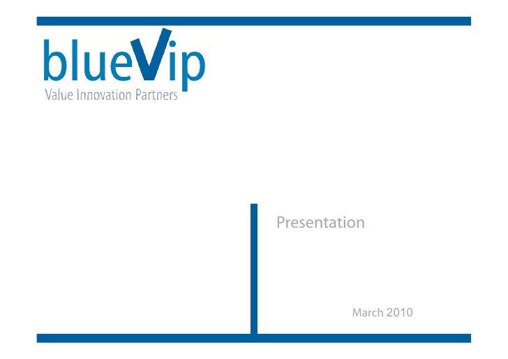 Presentation               March 2010