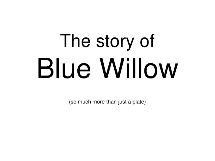 The story ofBlue Willow(so much more than just a plate)<br />