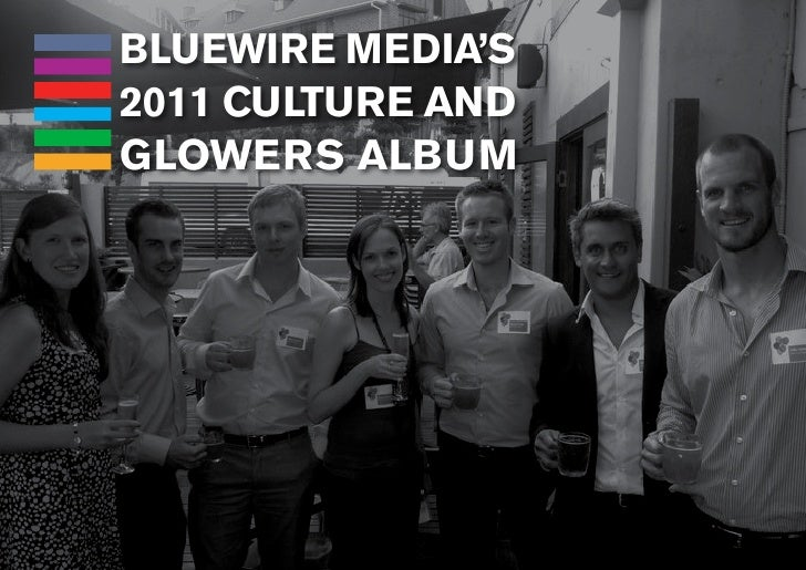 BLUEWIRE MEDIA'S2011 CULTURE ANDGLOWERS ALBUM