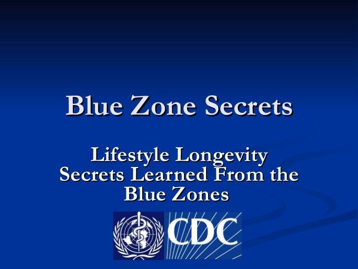 Blue Zone Secrets Lifestyle Longevity Secrets Learned From the Blue Zones