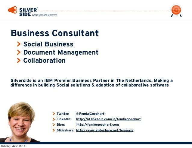 BLUG 2013: Social Document Management in IBM Connections Slide 2