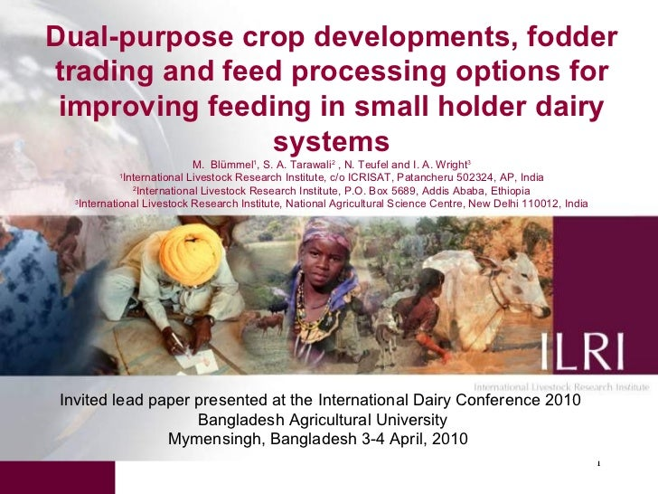 Dual-purpose crop developments, fodder trading and feed processing options for improving feeding in small holder dairy sys...