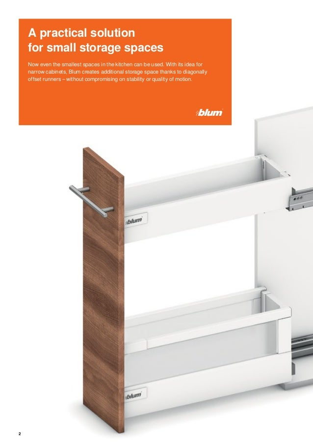 Blum narrow cabinets catalog for Cabinets for narrow spaces