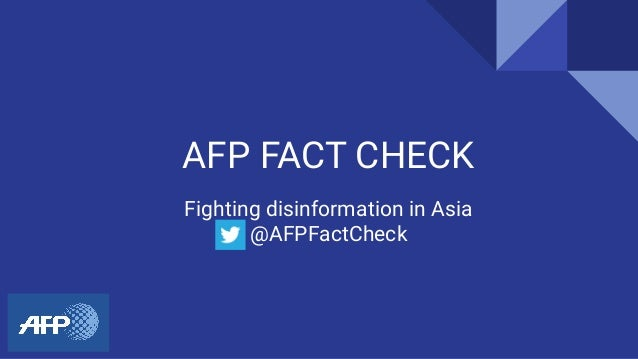 AFP FACT CHECK Fighting disinformation in Asia @AFPFactCheck