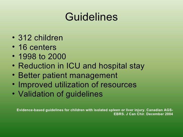 Guidelines <ul><ul><li>312 children </li></ul></ul><ul><ul><li>16 centers </li></ul></ul><ul><ul><li>1998 to 2000 </li></u...