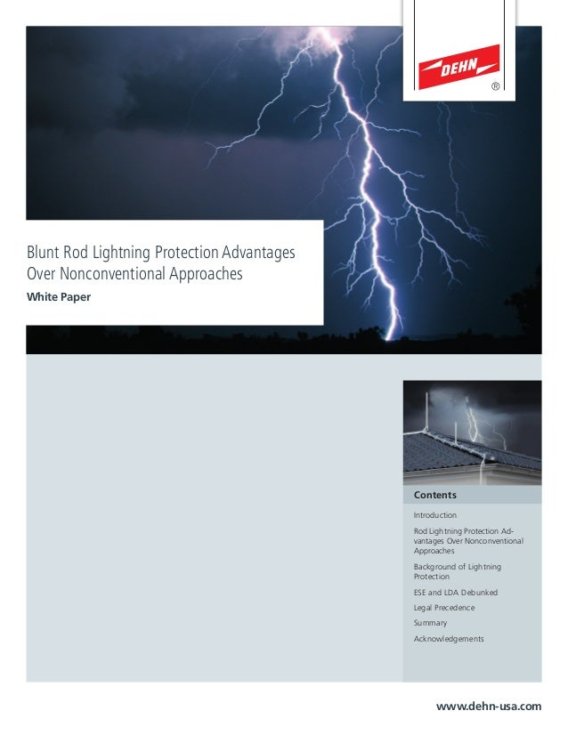 Blunt Rod Lightning Protection Advantages Over Nonconventional Approaches White Paper www.dehn-usa.com Contents Introducti...