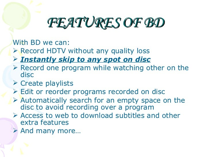 bluray disc ppt by dhruv2 1222350645931113 This is the ppt of blu-ray disc  foundation blu-ray disc (bd) is  appropriately named after the blue laser used to write the data.