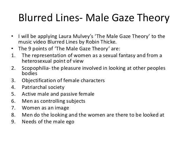 the male gaze in the feminist philosophy Perception and the male gaze  like other feminist philosophy, feminist  aesthetics is founded upon critiques of fundamental assumptions that have  traditionally.