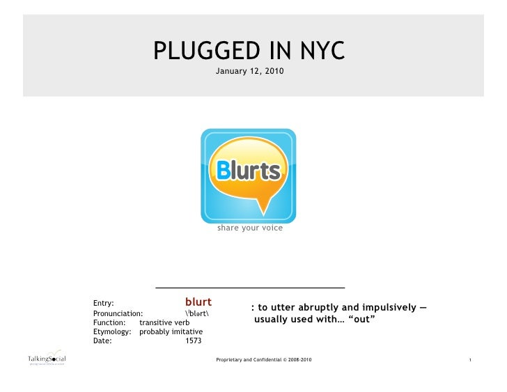 Blurts share your voice                    ™                                           PLUGGED IN NYC                     ...