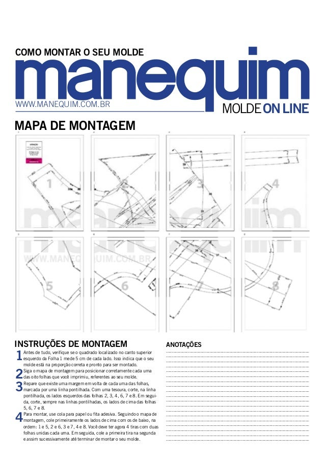MOLDEONLINE COMO MONTAR O SEU MOLDE www.manequim.com.br MAPA DE MONTAGEM 1Antes de tudo, verifique se o quadrado localizad...