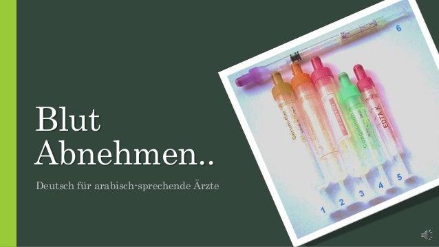 Blut Abnehmen.. Deutsch für arabisch-sprechende Ärzte