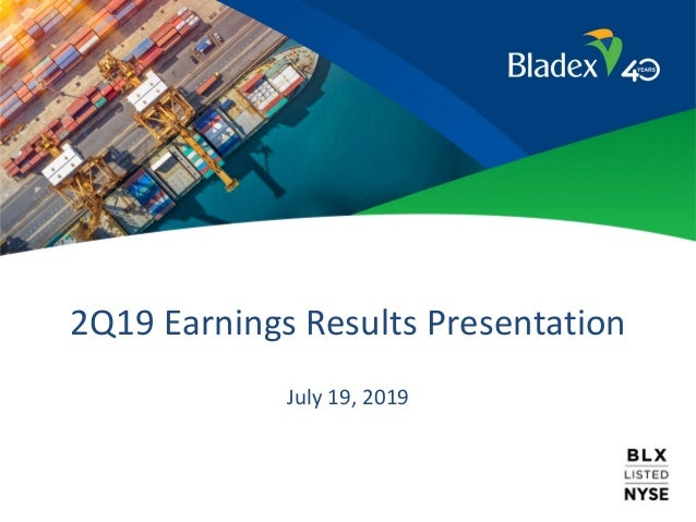 2Q19 Earnings Results Presentation July 19, 2019