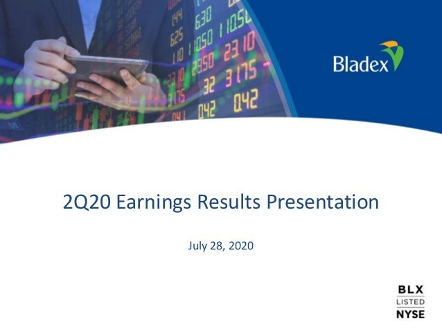 2Q20 Earnings Results Presentation July 28, 2020