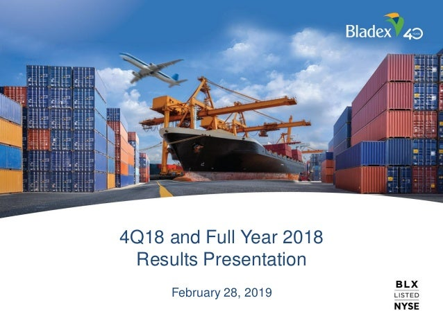 4Q18 and Full Year 2018 Results Presentation February 28, 2019