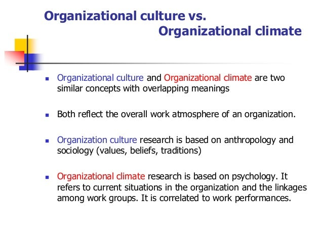 difference between organizational culture and organizational climate