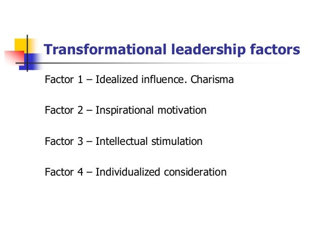 leadership factors The optimal combination of leadership assessments for your agency depends on the lpa assesses each participant on five motivational factors critical to leadership.