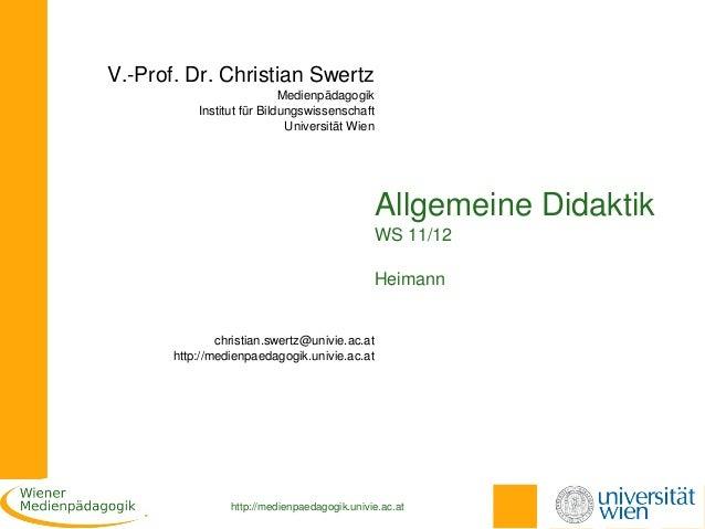 V.Prof.Dr.ChristianSwertz                            Medienpädagogik           InstitutfürBildungswissenschaft      ...