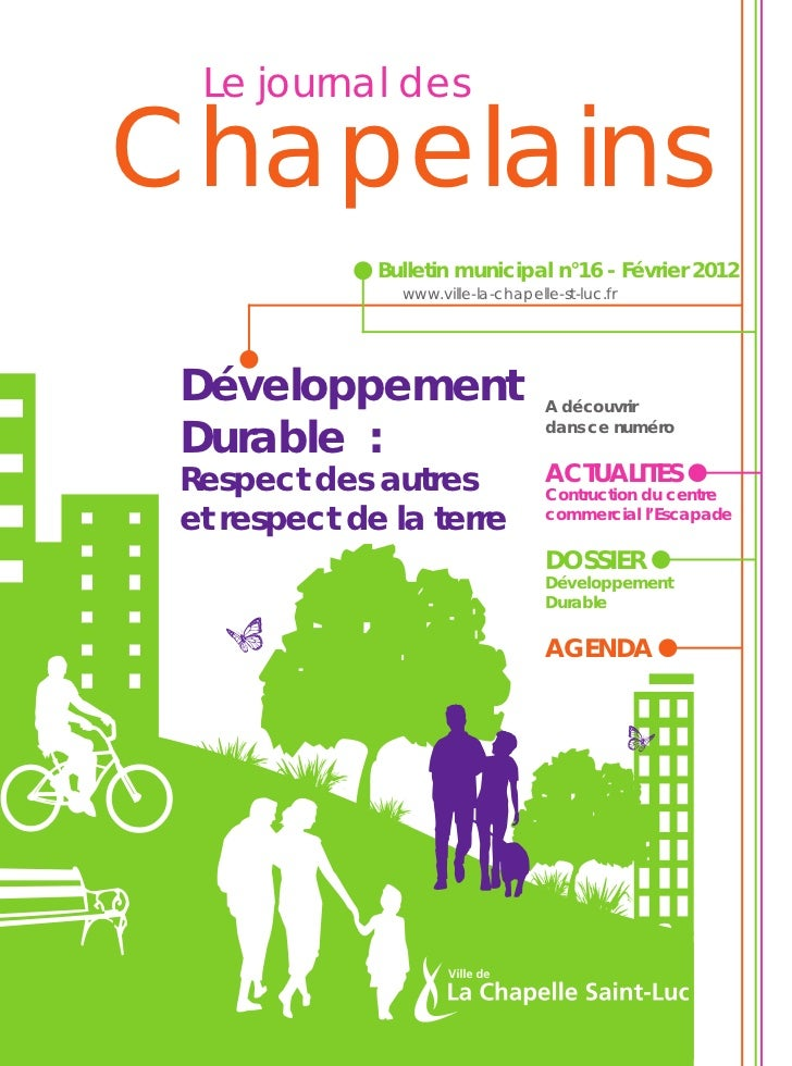 Le journal desChapelains              Bulletin municipal n°16 - Février 2012                www.ville-la-chapelle-st-luc.f...