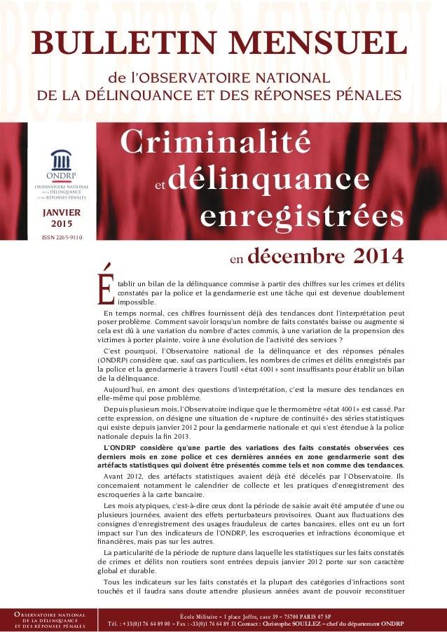 Établir un bilan de la délinquance commise à partir des chiffres sur les crimes et délits constatés par la police et la ge...