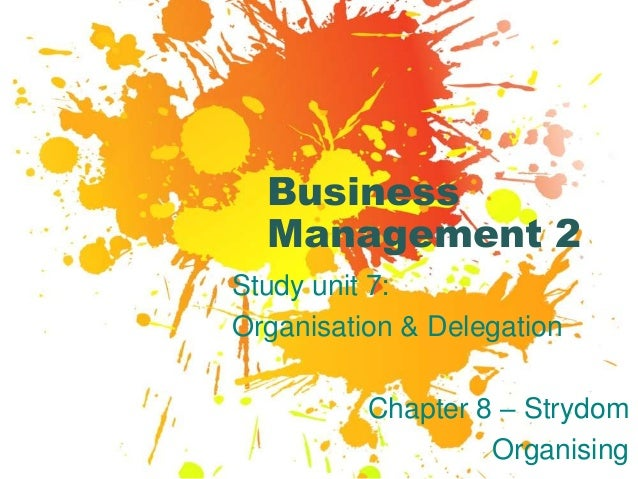 Business Management Organise Delegate