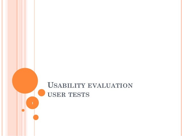 USABILITY EVALUATION    USER TESTS1