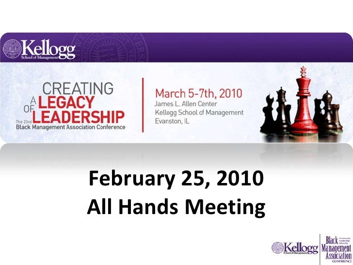 February 25, 2010All Hands Meeting