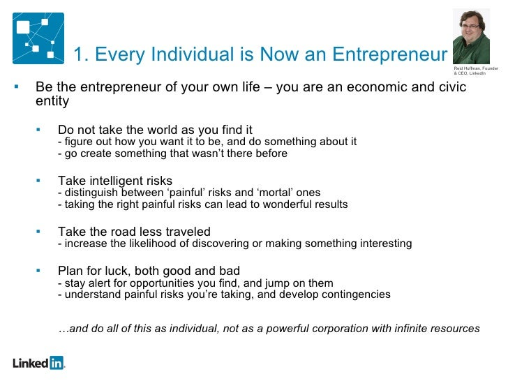 <ul><ul><li>Be the entrepreneur of your own life – you are an economic and civic entity </li></ul></ul><ul><ul><ul><li>Do ...