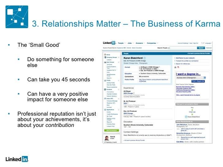 3. Relationships Matter – The Business of Karma <ul><ul><li>The 'Small Good' </li></ul></ul><ul><ul><ul><li>Do something f...