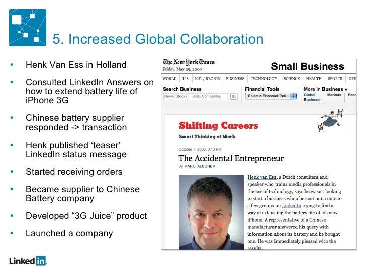 <ul><ul><li>Henk Van Ess in Holland </li></ul></ul><ul><ul><li>Consulted LinkedIn Answers on how to extend battery life of...