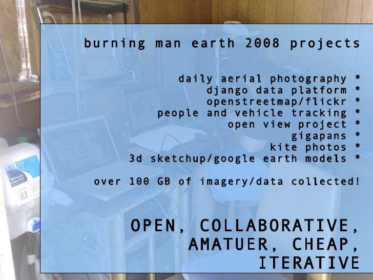 burning man earth 2008 projects               daily aerial photography   *                  django data platform   *      ...