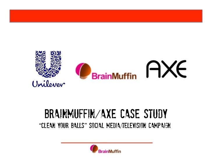 "BrainMuffin AxeCaseStudy""CleanYourBalls""SocialMedia/TelevisionCampaign"