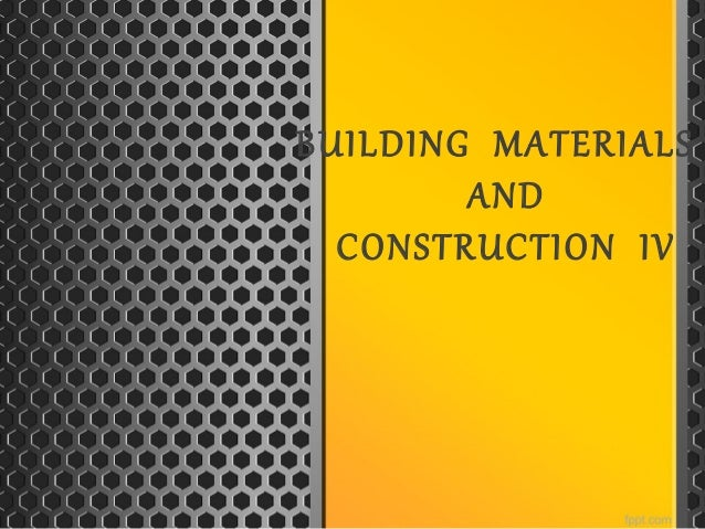 BUILDING MATERIALS AND CONSTRUCTION IV