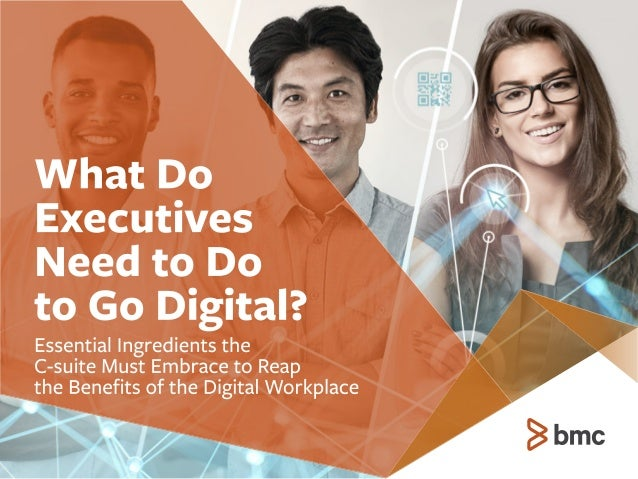 What Do Executives Need to Do to Go Digital?