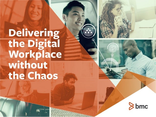 Delivering the Digital Workplace Without the Chaos