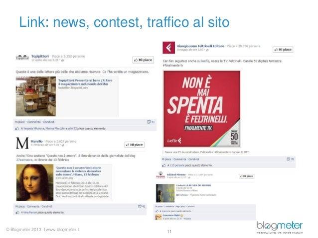 © Blogmeter 2013 I www.blogmeter.itLink: news, contest, traffico al sito11