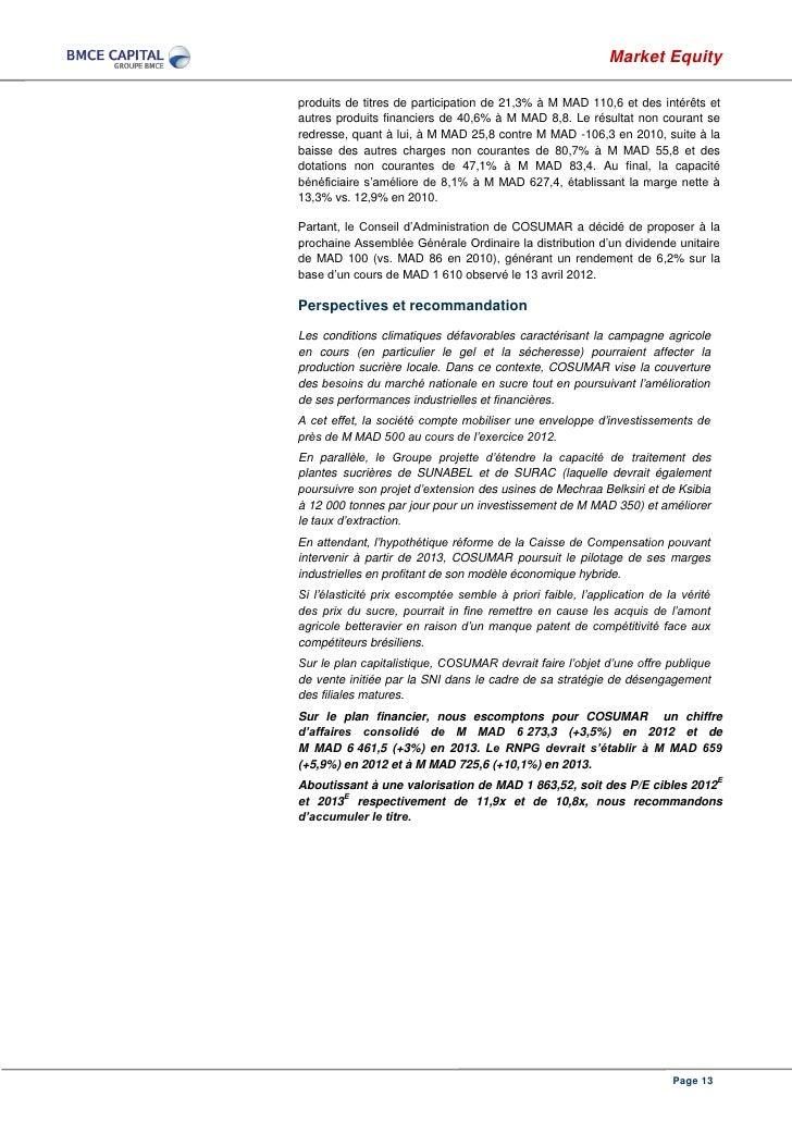 Market Equityproduits de titres de participation de 21,3% à M MAD 110,6 et des intérêts etautres produits financiers de 40...