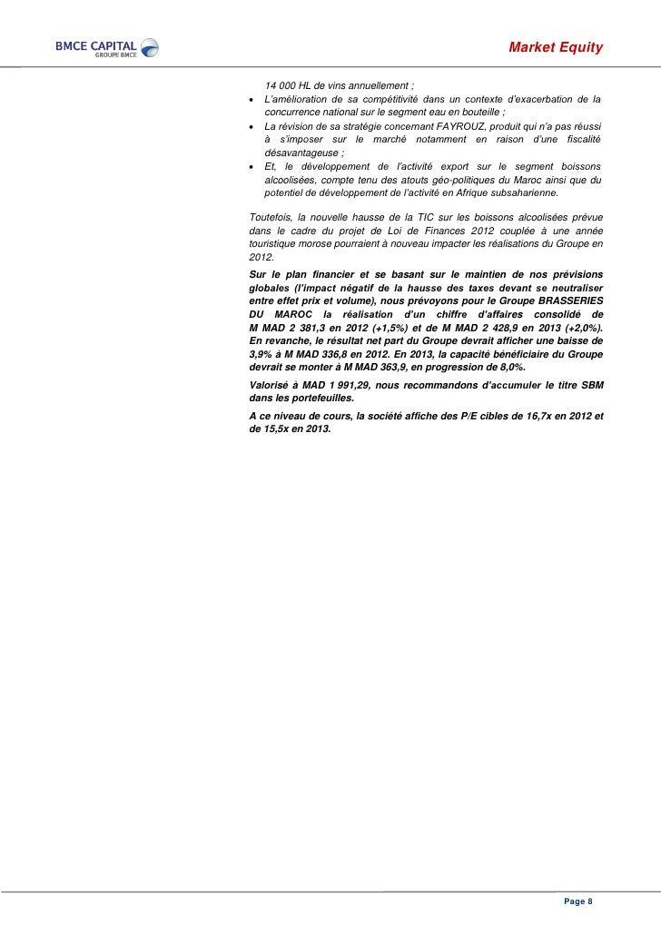 Market Equity    14 000 HL de vins annuellement ;   L'amélioration de sa compétitivité dans un contexte d'exacerbation de...