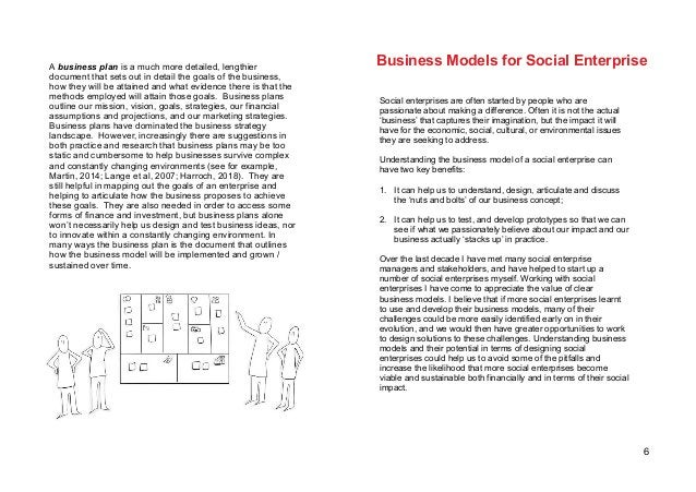 6 Social enterprises are often started by people who are passionate about making a difference. Often it is not the actual ...