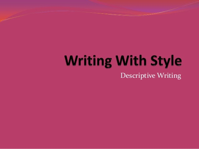english descriptive essays Looking for the reliable help with your descriptive essay get it from our expert academic writers ready to help you 24/7 place a free inquiry now.