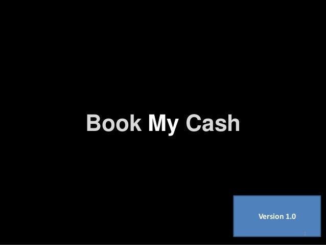 Book My Cash Version 1.0 1