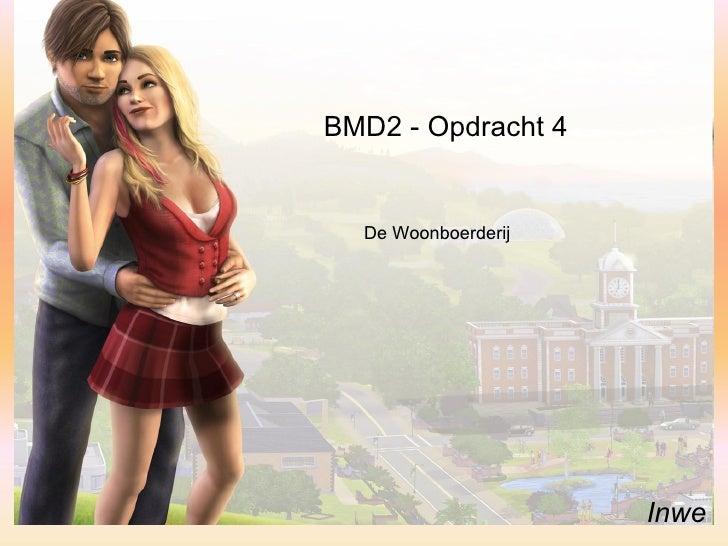BMD2 - Opdracht 4 Inwe De Woonboerderij